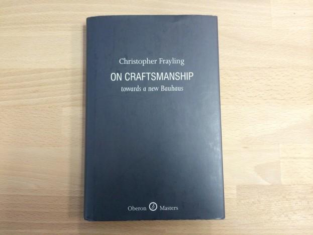 Christopher Frayling, On Craftsmanship