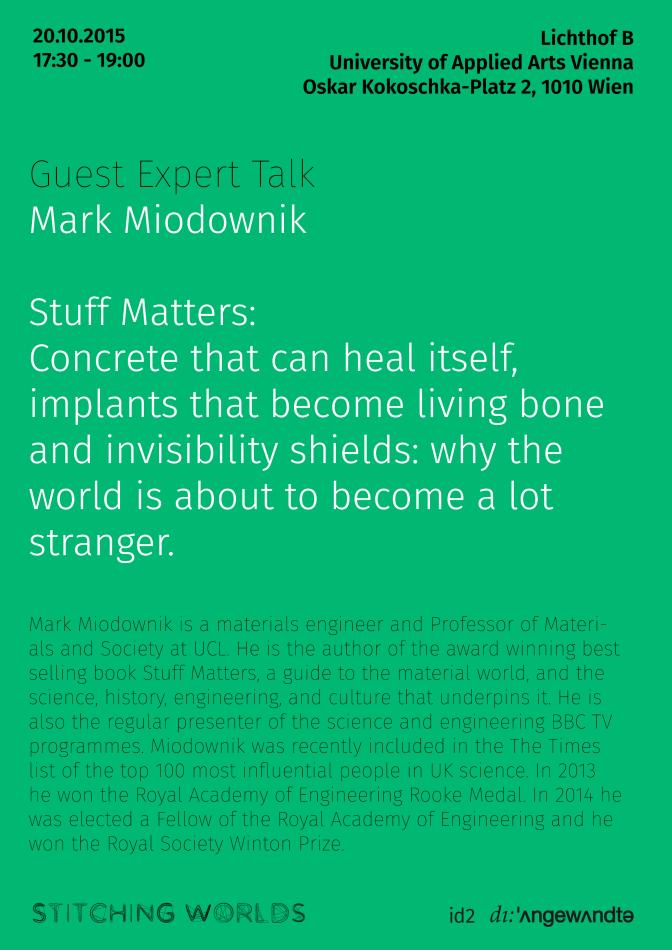 Stitiching Worlds Guest Expert Mark Miodownik